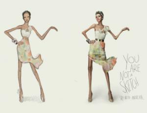 « Tu n'es pas un croquis ». Campagne anti-anorexie lancée en avril 2013 par l'agence de publicité Revolution Brasil et l'agence de mannequins Stars Models.