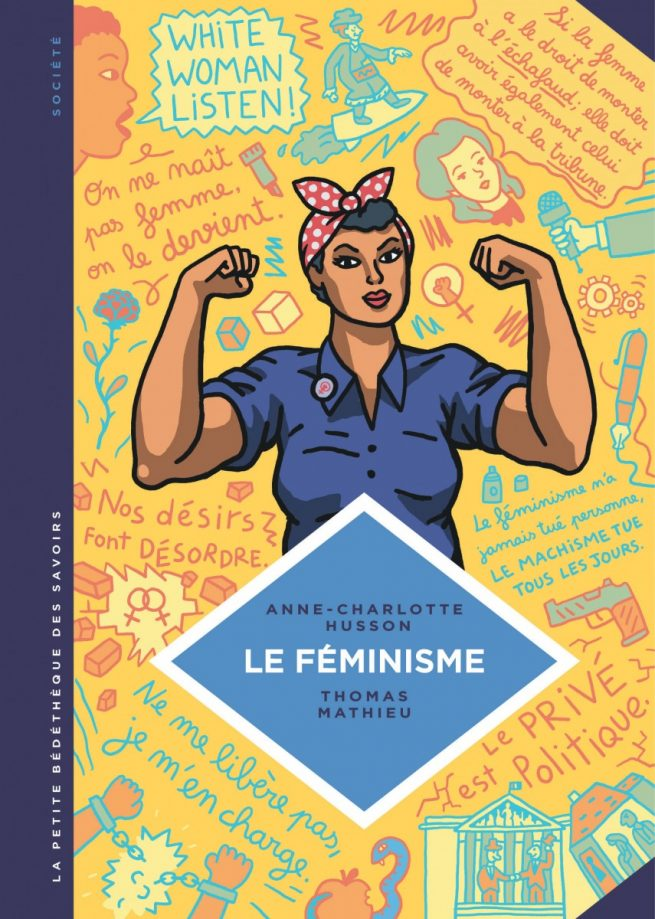 """couverture de l'album """"Le féminisme"""" de la Petite Bédéthèque des Savoirs"""